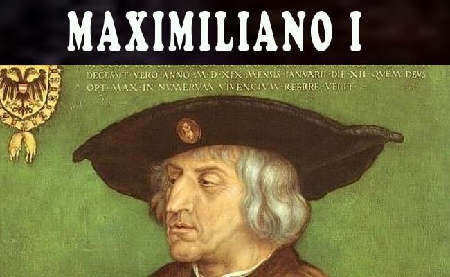 Maximiliano i de Habsburgo
