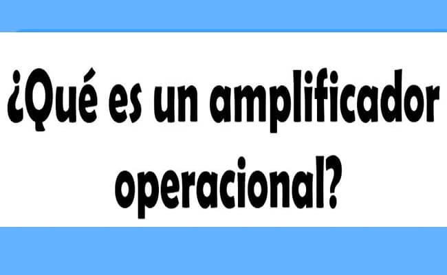 cómo funciona un amplificador operacional